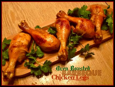 utah munchies oven roasted barbeque chicken legs