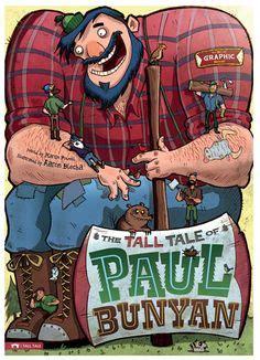 An American Folktale Of Exaggerations Tale On Tales Paul Bunyan And Folktale
