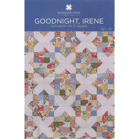 Missouri Quilt Company Forum by Goodnight Irene Quilt Pattern By Msqc Msqc Msqc