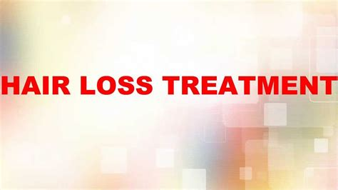 hair loss treatment reviews hair loss treatments for women and men reviews youtube