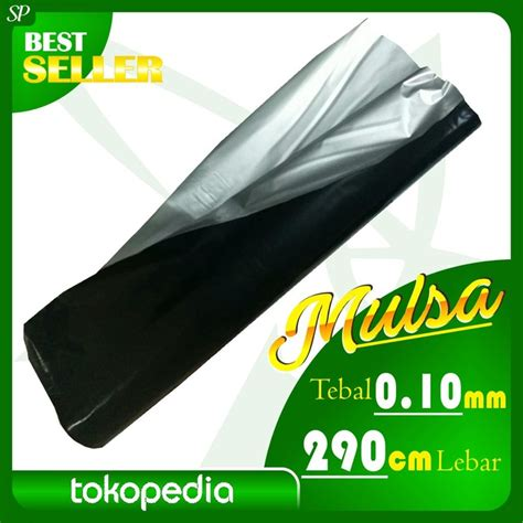 Selang Pe Hitam 7 Mm plastik mulsa hitam perak lebar 290cm tebal 0 10 mm