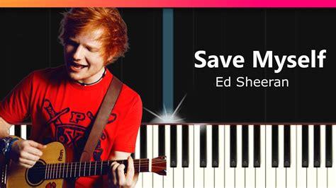 ed sheeran save myself legendado chords chordify ed sheeran quot save myself quot piano tutorial chords how