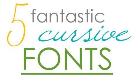 Top Five Cursive Fonts Yummymummyclub Ca Best Fonts Cursive