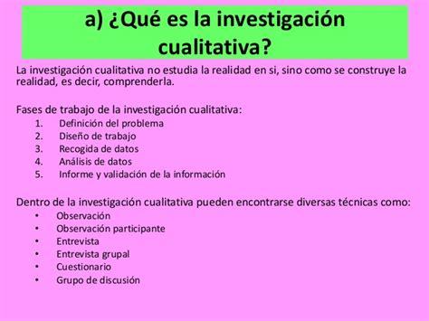 Que Es La Metodologia Dela Investigacion Cualitativa | la investigaci 243 n cualitativa