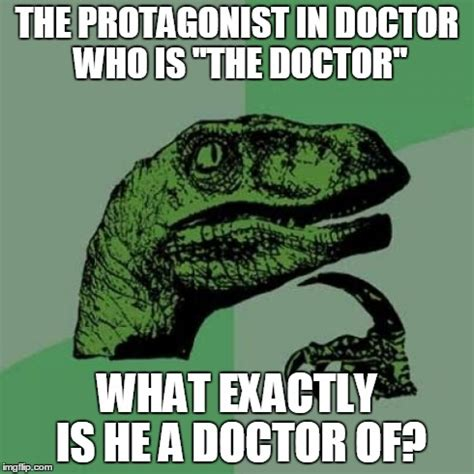 Exactly Meme - philosoraptor meme imgflip