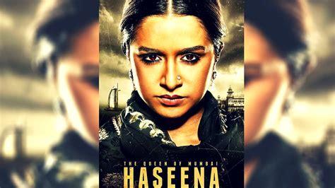 hindi film queen watch online free haseena the queen of mumbai upcoming new hindi movie 2017