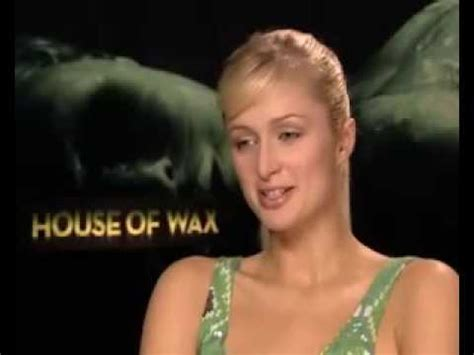house of hilton paris hilton talks house of wax youtube