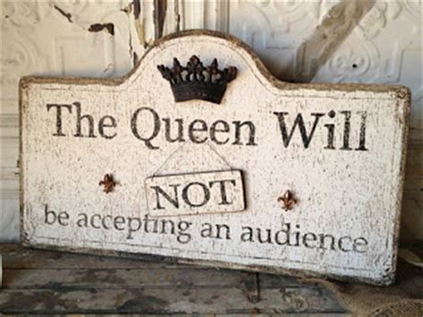 cute bedroom signs creative hoarder the queen will not be accepting an audience