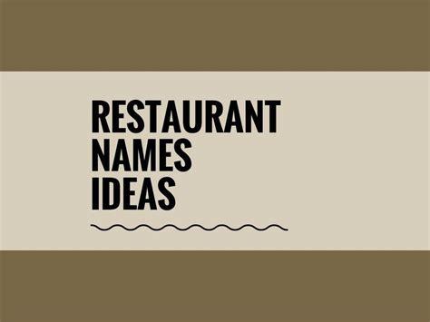 68 Best Restaurant Names ideas   Catchy Business Names