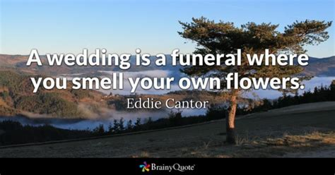 wedding quotes brainy marriage quotes brainyquote