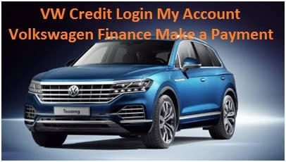 vw credit login  account volkswagen finance   payment