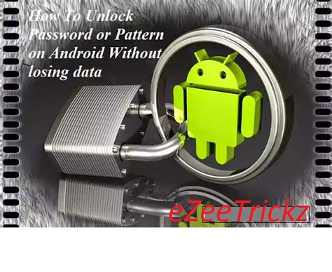 reset android without losing data trick to unlock reset pattern lock password key in