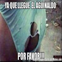 imagenes whatsapp aguinaldo memes de calzones rotos galeria 331 imagenes graciosas