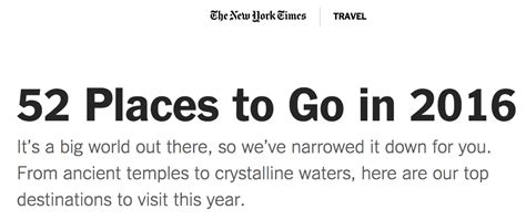 52 places to go in 2016 the new york times 52 places to go 2016
