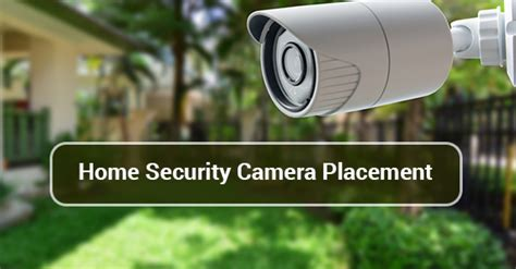 best location for home security cameras canadian