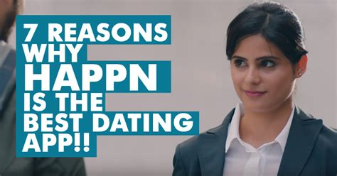 7 Reasons Is Better Than by 7 Reasons Why Happn Is 100 Times Better Than Other Dating