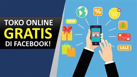membuat toko online di idhostinger cara membuat toko online gratis di facebook terbaru 2017