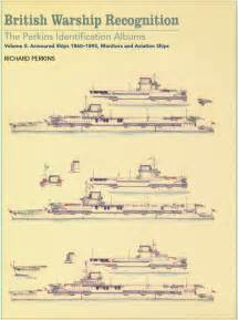 5 warship recognition the perkins identification albums volume v destroyers torpedo boats and coastal forces 1876 1939 books thomo s thomo s most excellent web home travel