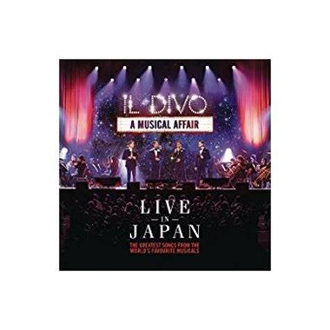 Cd Il Divo A Musical Affair Dvd a musical affair live in japan 2 cd inclus dvd bonus