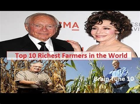top 10 richest farmers in the world the millionaires billionaires farmer 2018 what tv