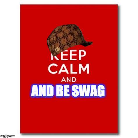Keep Calm Meme Creator - keep calm imgflip