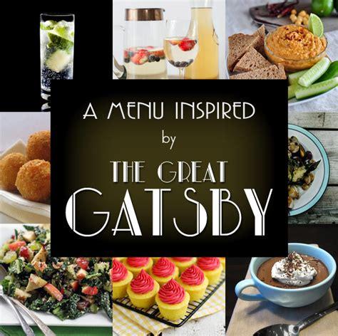 great gatsby themed food a great gatsby inspired menu blog noshon it