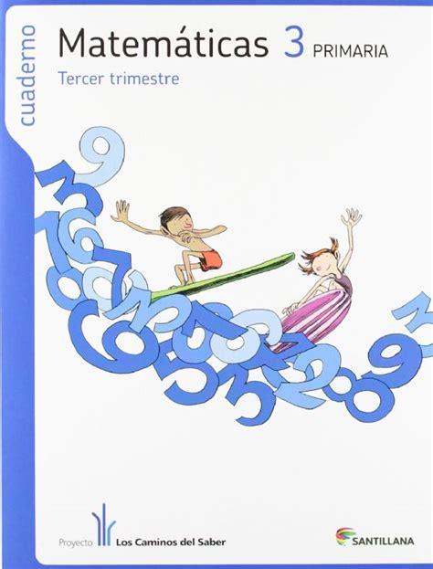 cuaderno matemticas 4 primaria 8483056526 cuaderno matem 193 ticas 3 186 trimestre 3 186 primaria caminos del saber 12 de descuento aplicado en