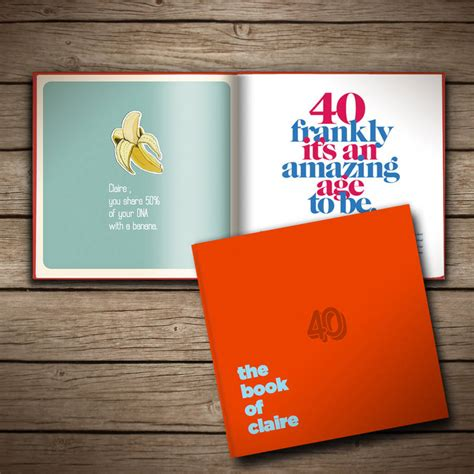 birthday picture books personalised 40th birthday book of everyone by the book of