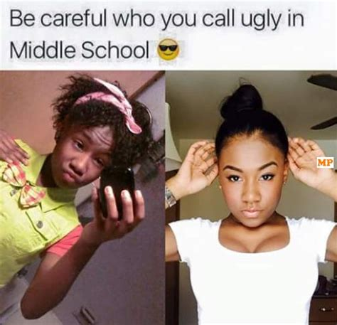 Middle School Memes - 58 best glow up goals images on pinterest glo up funny