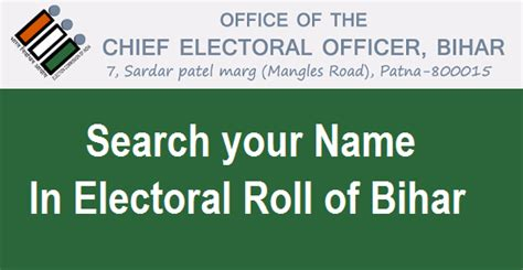 Electoral Address Search Search Your Name In Voter List Or Electoral Roll Of Bihar