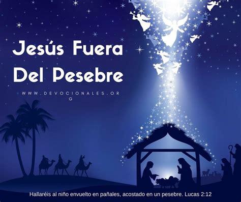 imagenes de navidad biblicas la navidad jes 250 s fuera del pesebre el salvador del