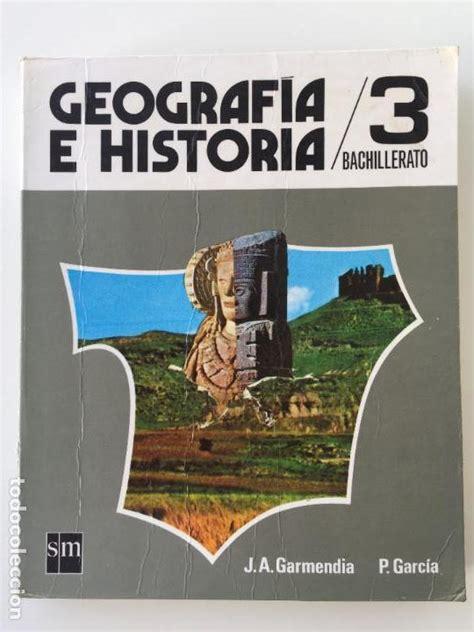 geografa e historia 3 geografia e historia 3 bachillerato j a garm comprar libros de texto en todocoleccion