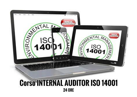 auditor interno corso auditor interno iso 14001 sicurezza sul lavoro