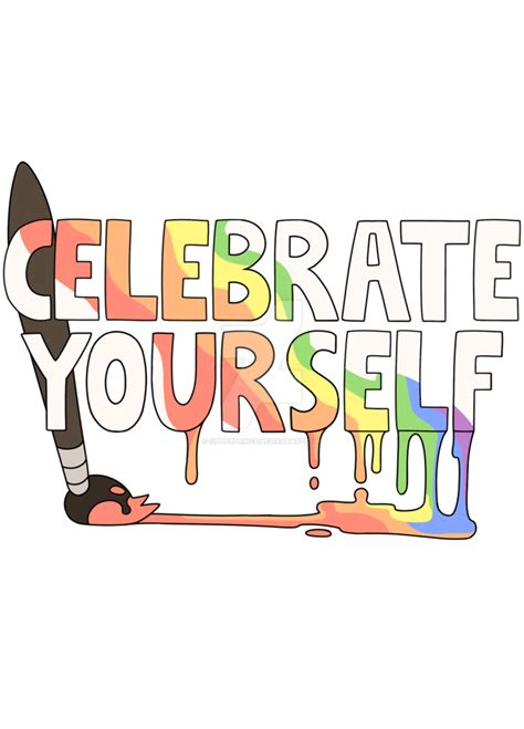 design by yourself celebrate yourself design by cipherprince on deviantart