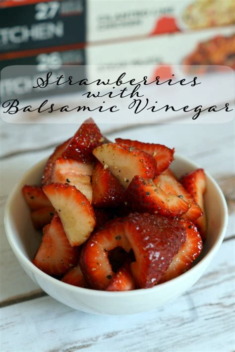 Is Stouffers Fit Kitchen Healthy Strawberries With Balsamic Vinegar