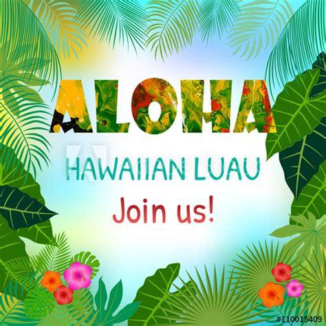 hawaiian card template aloha hawaiian template invitation buy this stock