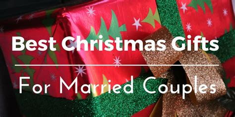 christmas gift ideas for married couples