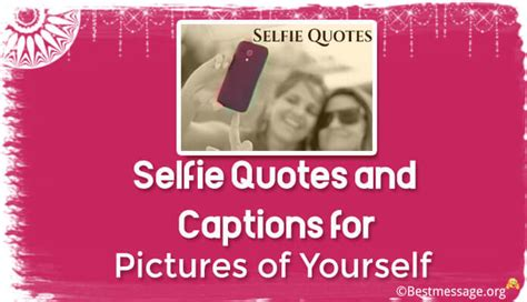 Birthday Selfie Quotes Wow Short And Sweet Captions And Quotes For Lovers Photo