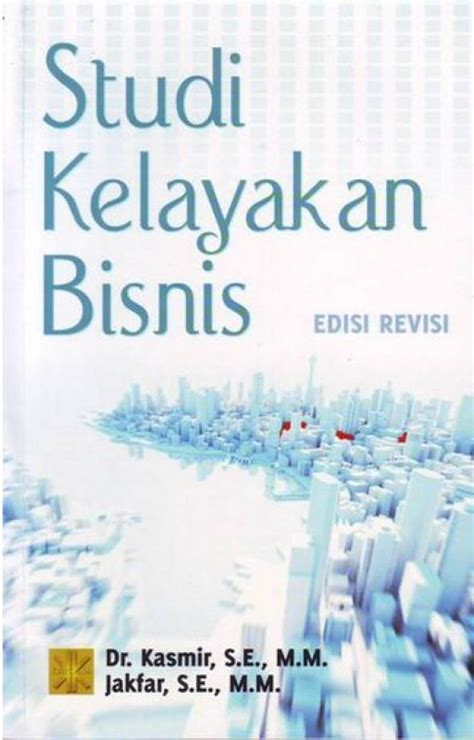 Buku Pemasaran Bank Edisi Revisi Kasmir bukukita studi kelayakan bisnis edisi revisi