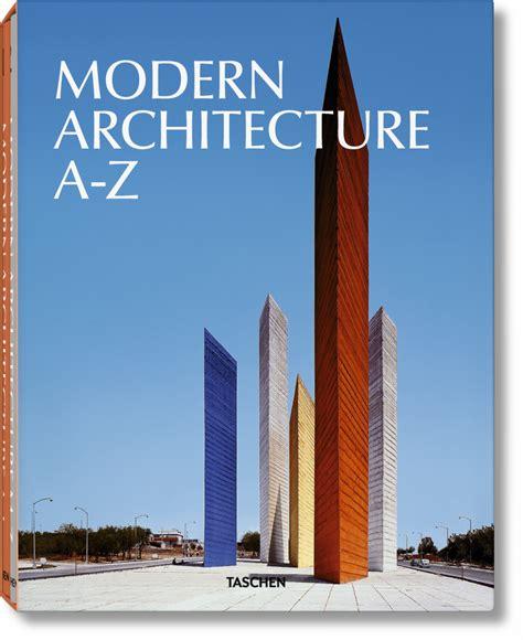 modern architecture a z taschen books