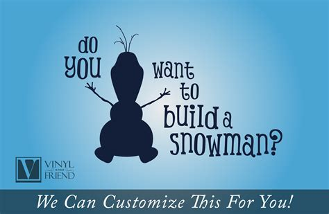 Quote Signs Home Decor by Do You Want To Build A Snowman Olaf Quote From Frozen