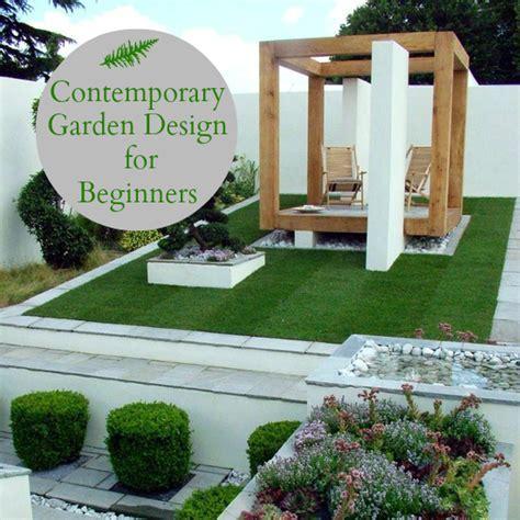 Contemporary Garden Design for Beginners   Love Chic Living