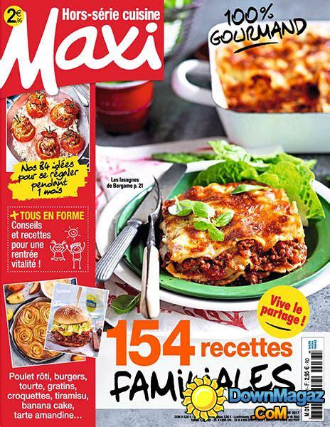maxi cuisine hors serie maxi hors s 233 rie cuisine septembre octobre 2017 no 33
