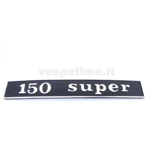 Emblem Vespa Rearside rear emblem quot 150 quot metal vespatime