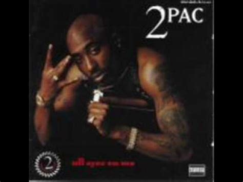 tupac songs free mp download download 2pac tupac all eyez on me mp3 mp3 id