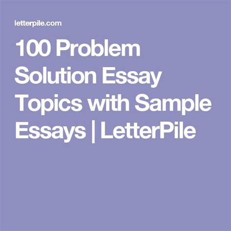 Topics For A Problem Solution Essay by Problem Solution Essay Ideas