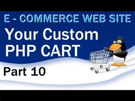 tutorial web e commerce 10 e commerce website tutorial shopping cart php