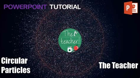 tutorial on powerpoint 2016 circular particles reveal logo youtube intro template