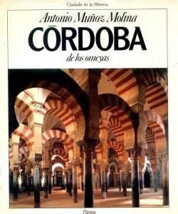 libro crdoba de los omeyas c 243 rdoba de los omeyas cordobapedia la enciclopedia libre de c 243 rdoba