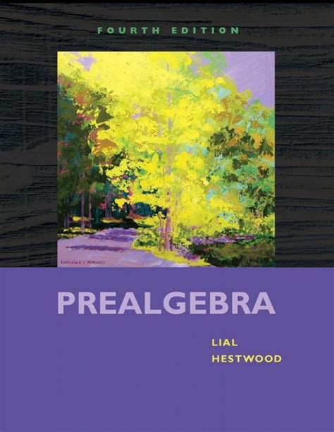 Prealgebra 4th Edition lial hestwood prealgebra 4th edition pearson